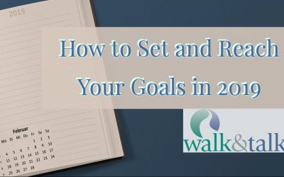 How to Set and Reach Your Goals in 2019