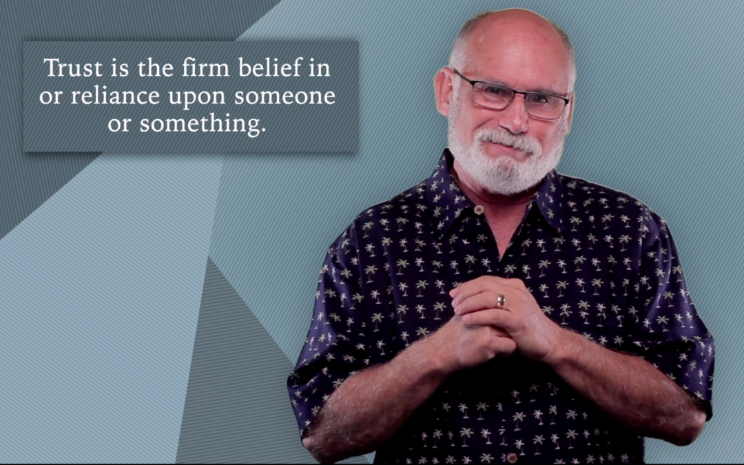 Trust Minute with Alan Heller: What is the Definition of trust?